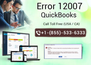 How to get rid of QuickBooks error 12007?