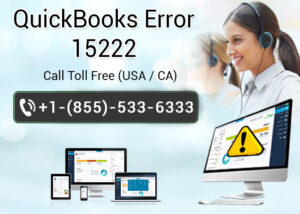 How to fix QuickBooks error 15222?